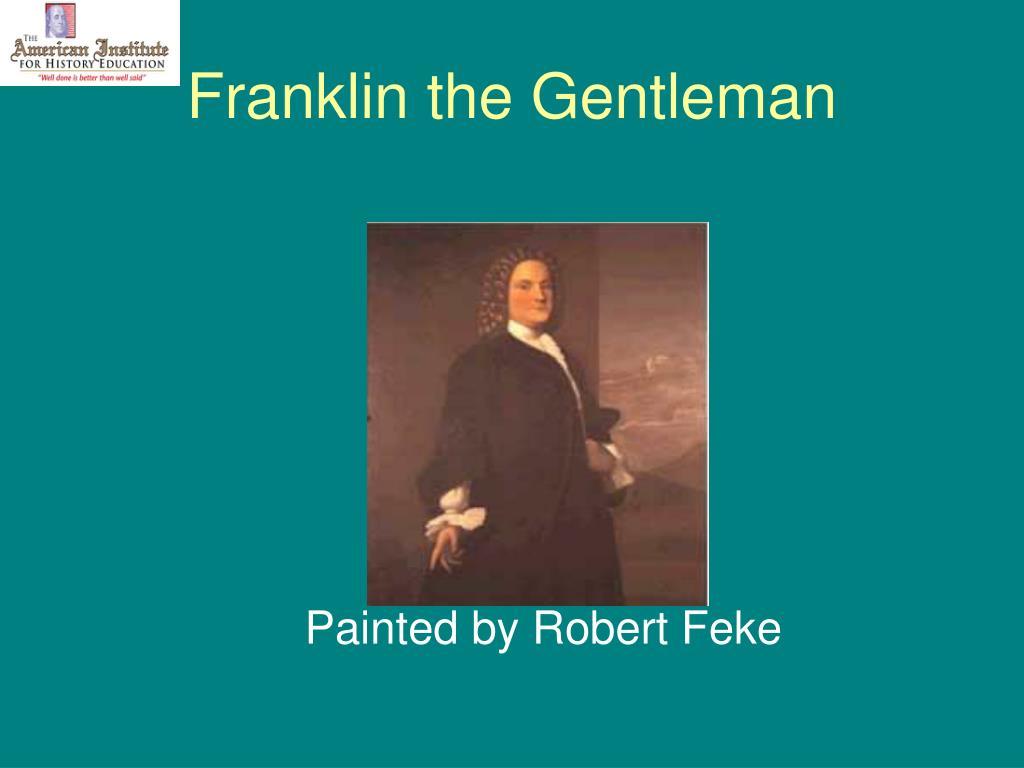 Franklin the Gentleman