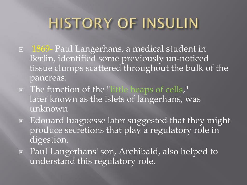 HISTORY OF INSULIN