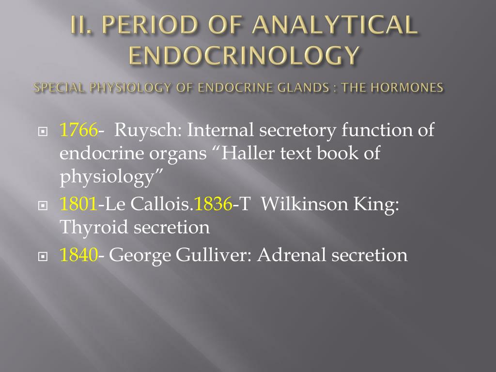 II. PERIOD OF ANALYTICAL ENDOCRINOLOGY