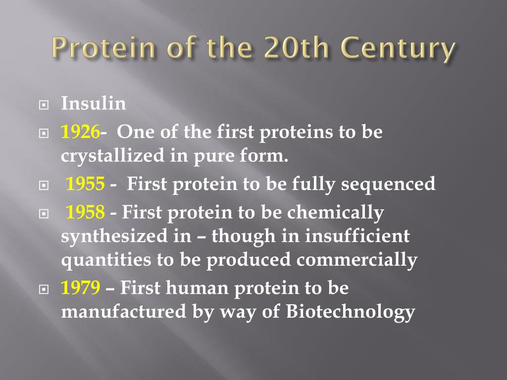 Protein of the 20th Century