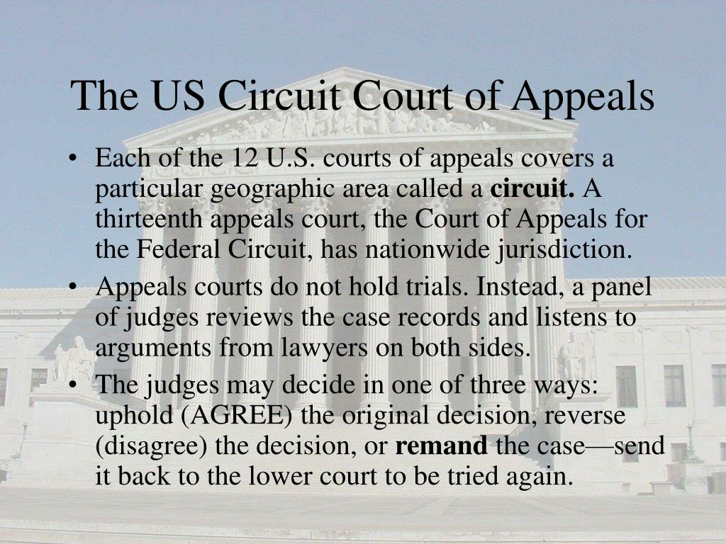 The US Circuit Court of Appeals