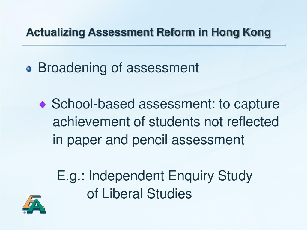 Actualizing Assessment Reform in Hong Kong