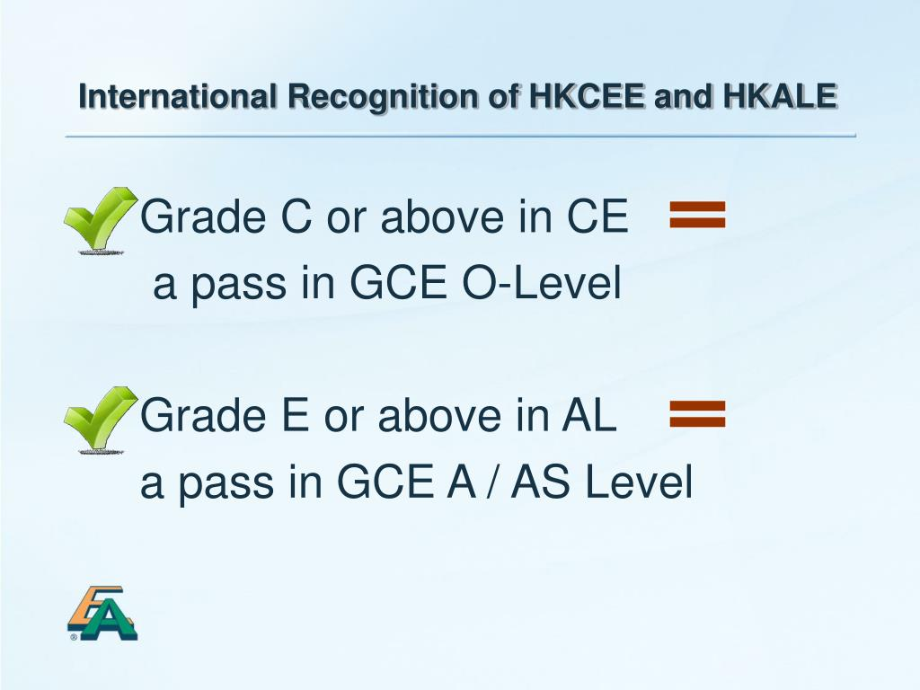 International Recognition of HKCEE and HKALE