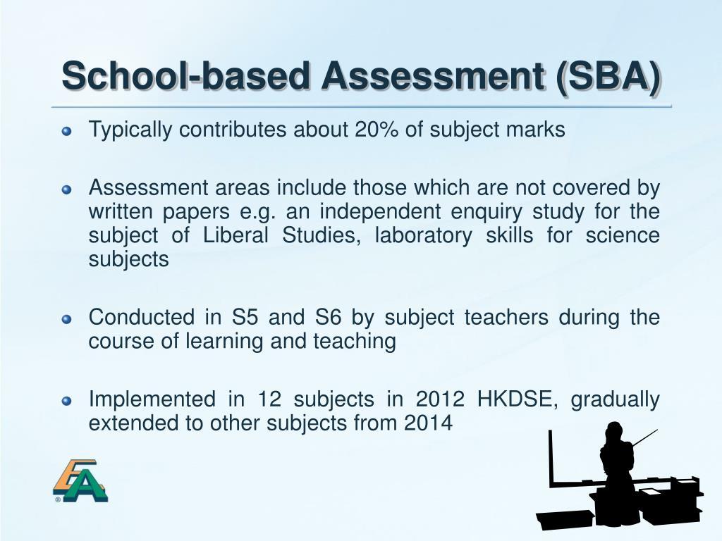 School-based Assessment (SBA)