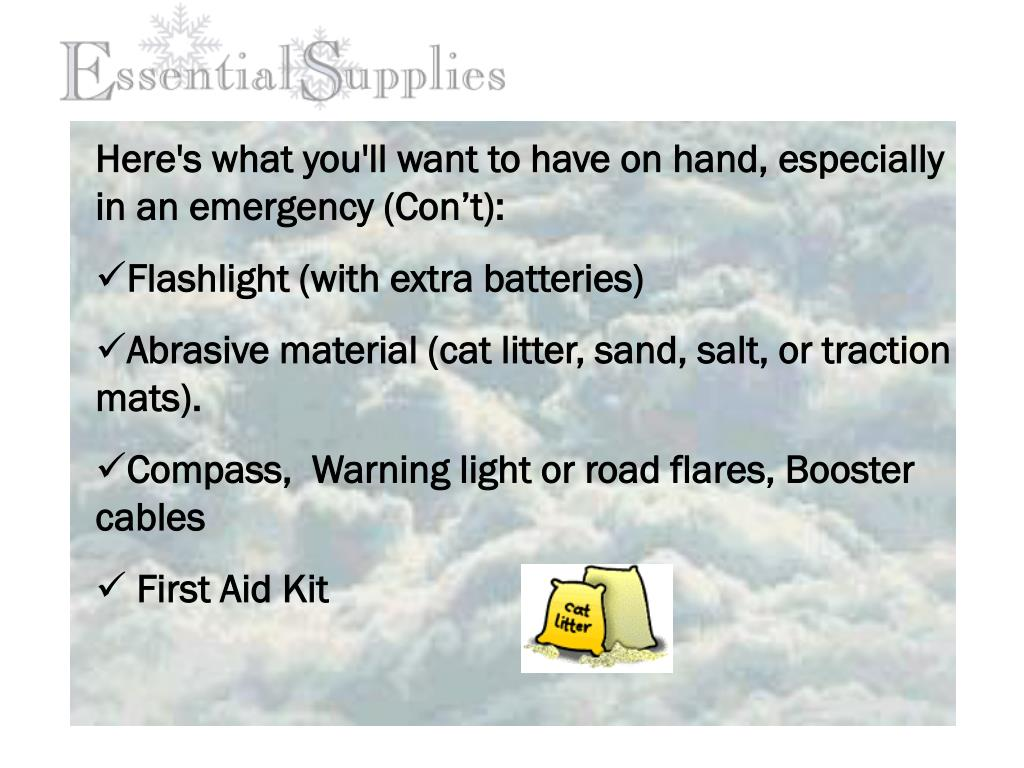 Here's what you'll want to have on hand, especially in an emergency (Con't):