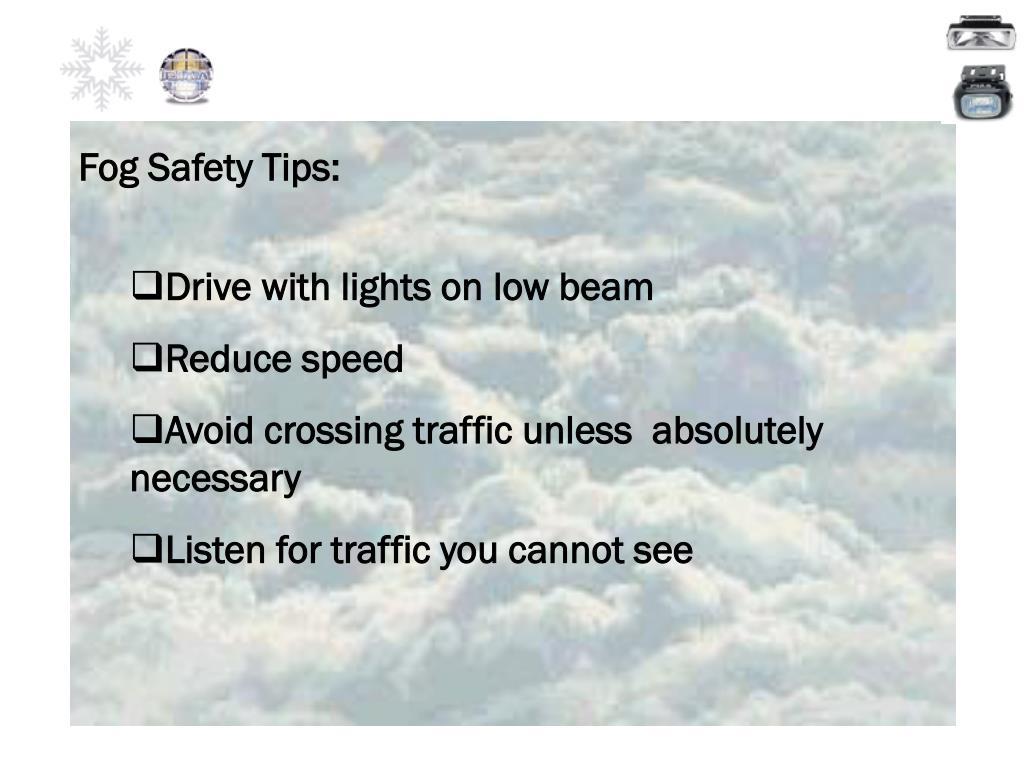 Fog Safety Tips:
