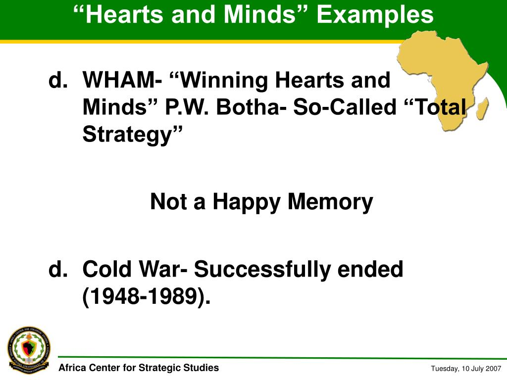"""Hearts and Minds"" Examples"