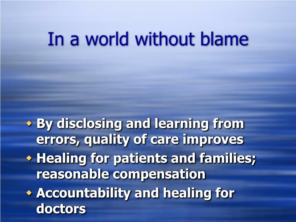 In a world without blame