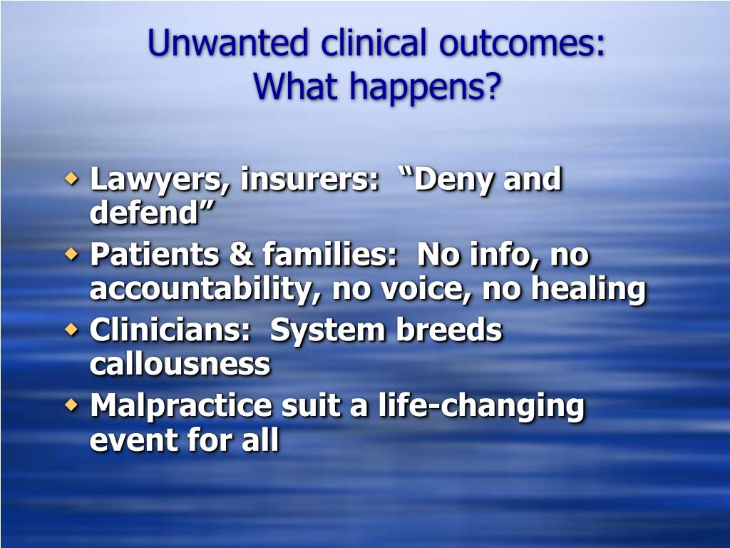 Unwanted clinical outcomes: