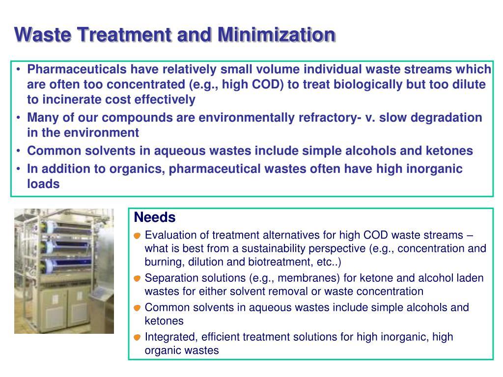 Waste Treatment and Minimization