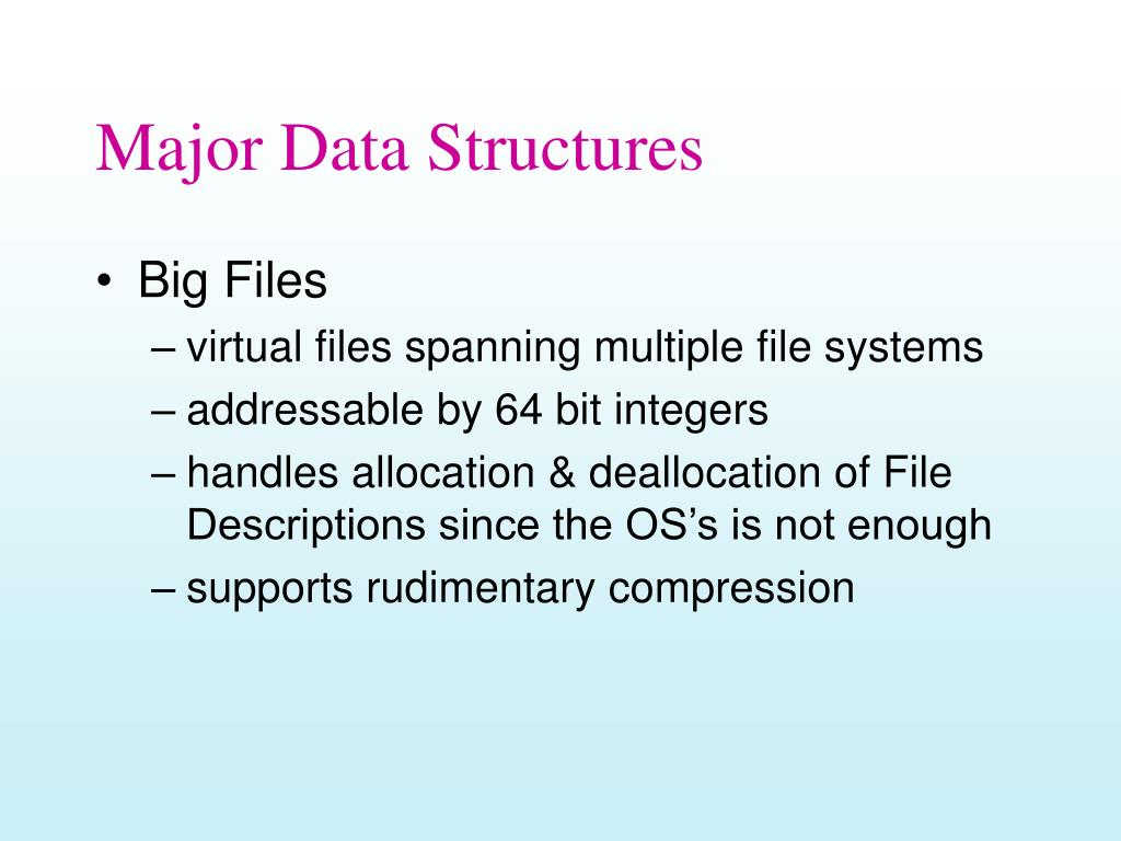 Major Data Structures