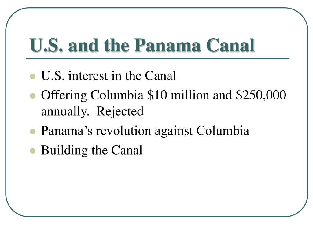 U.S. and the Panama Canal