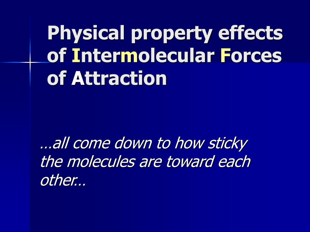 Physical property effects of
