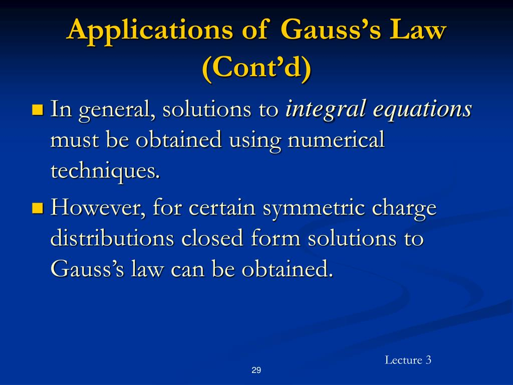 Applications of Gauss's Law (Cont'd)