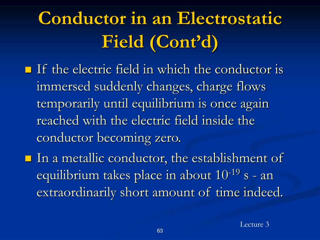 Conductor in an Electrostatic Field (Cont'd)