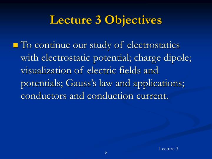 Lecture 3 objectives
