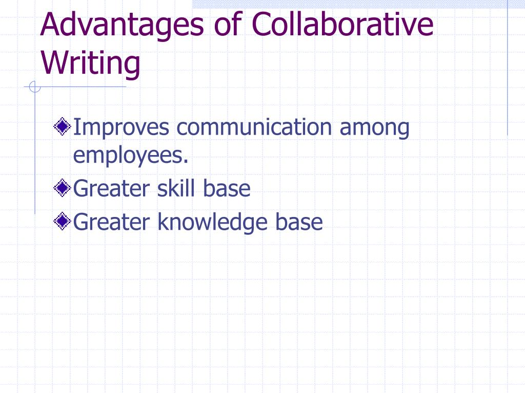 Advantages of Collaborative Writing