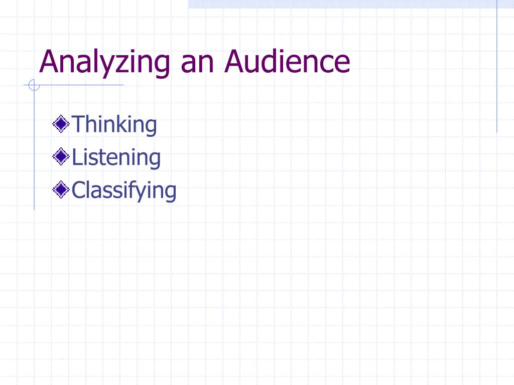 Analyzing an Audience