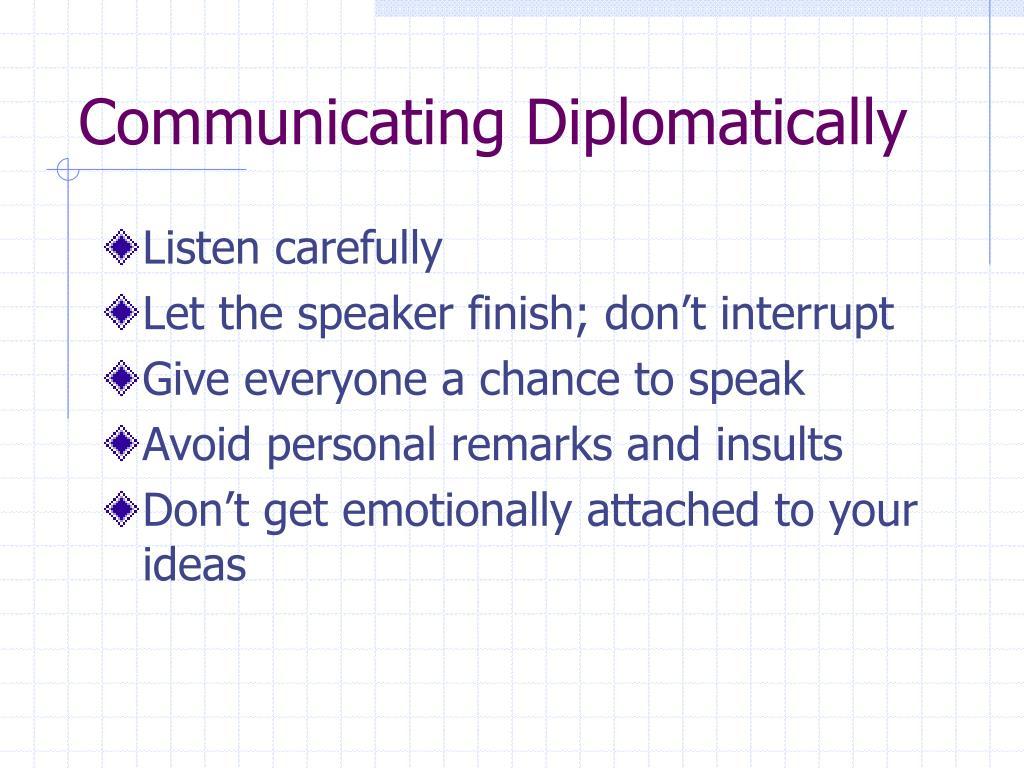 Communicating Diplomatically