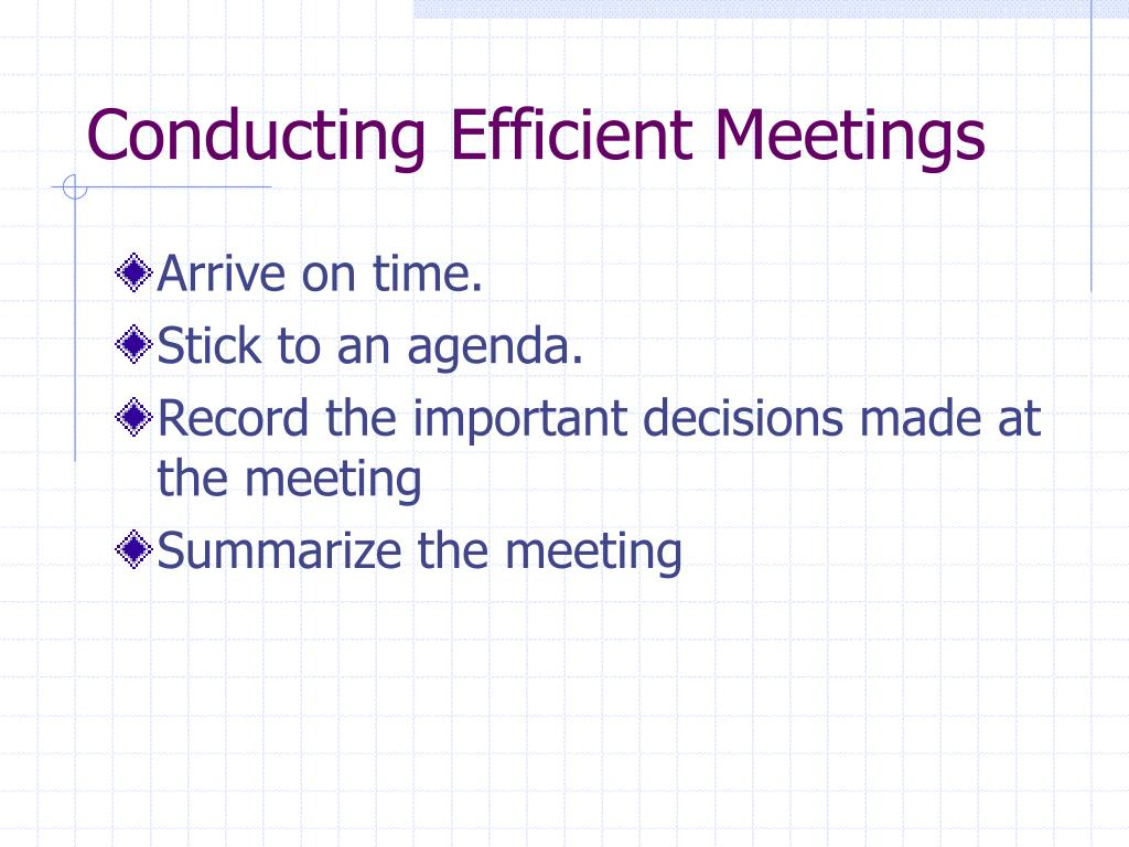 Conducting Efficient Meetings