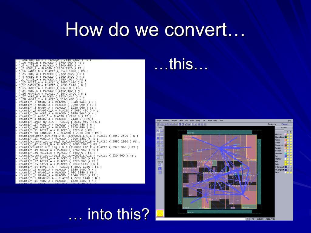 How do we convert…