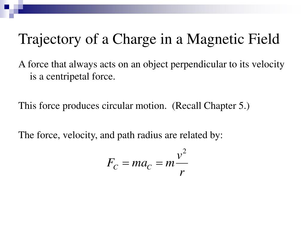 Trajectory of a Charge in a Magnetic Field