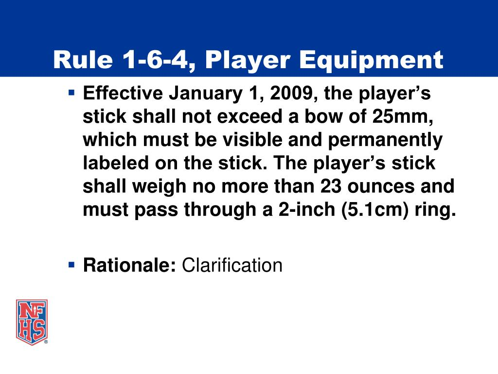 Rule 1-6-4, Player Equipment