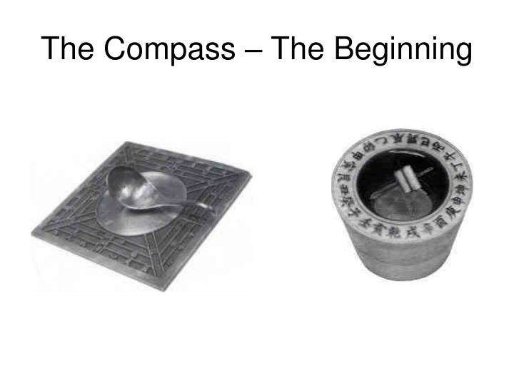 The compass the beginning