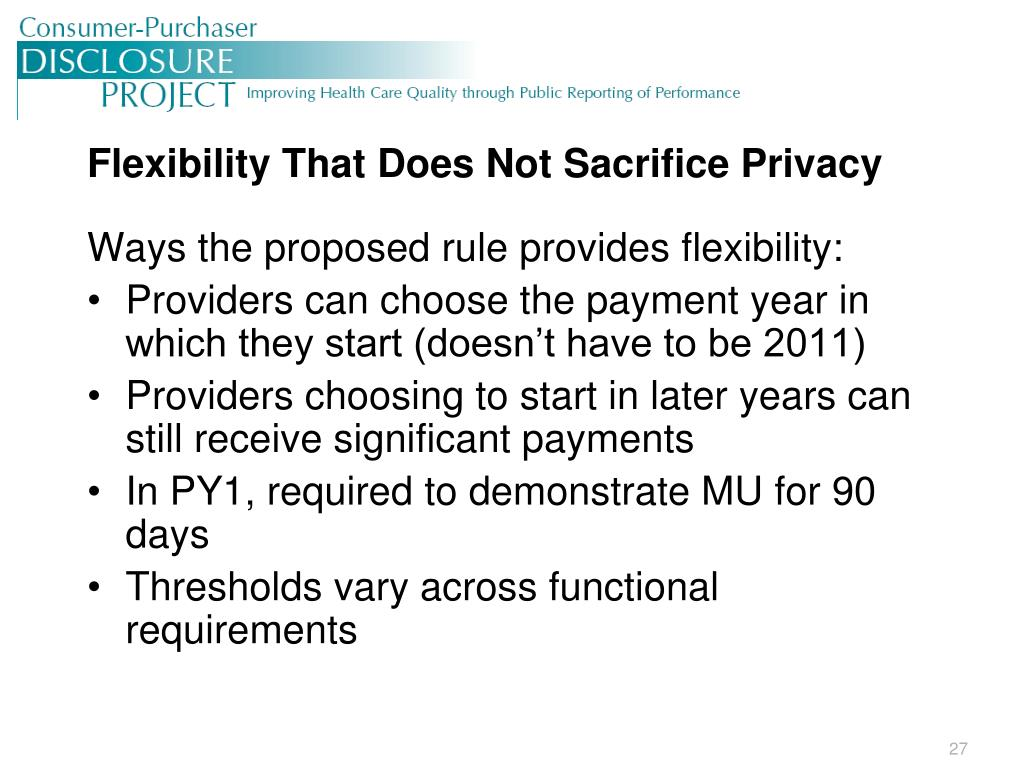 Flexibility That Does Not Sacrifice Privacy
