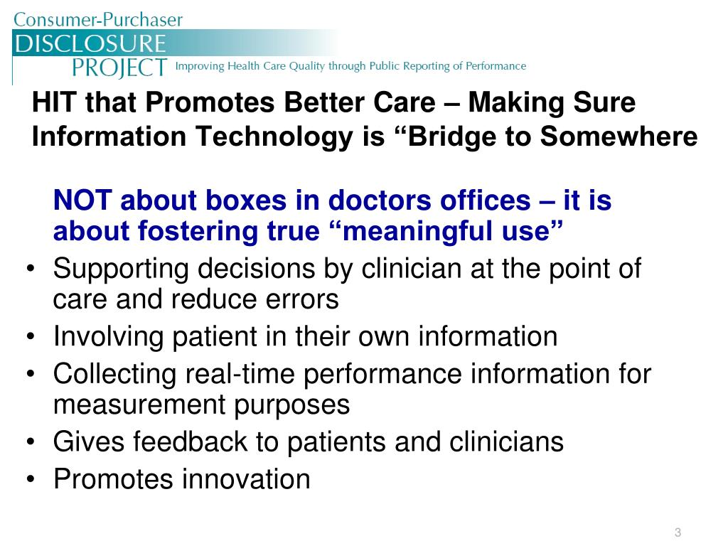 """HIT that Promotes Better Care – Making Sure Information Technology is """"Bridge to Somewhere"""