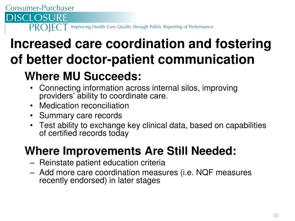 Increased care coordination and fostering of better doctor-patient communication