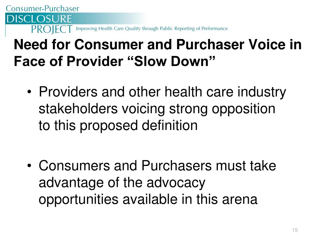 """Need for Consumer and Purchaser Voice in Face of Provider """"Slow Down"""""""