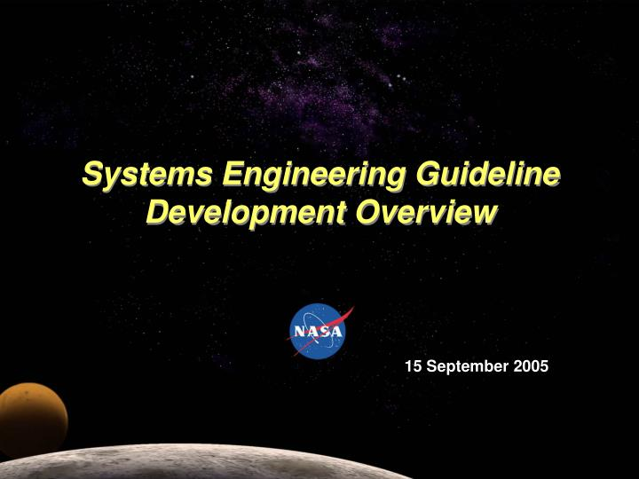 Systems engineering guideline development overview