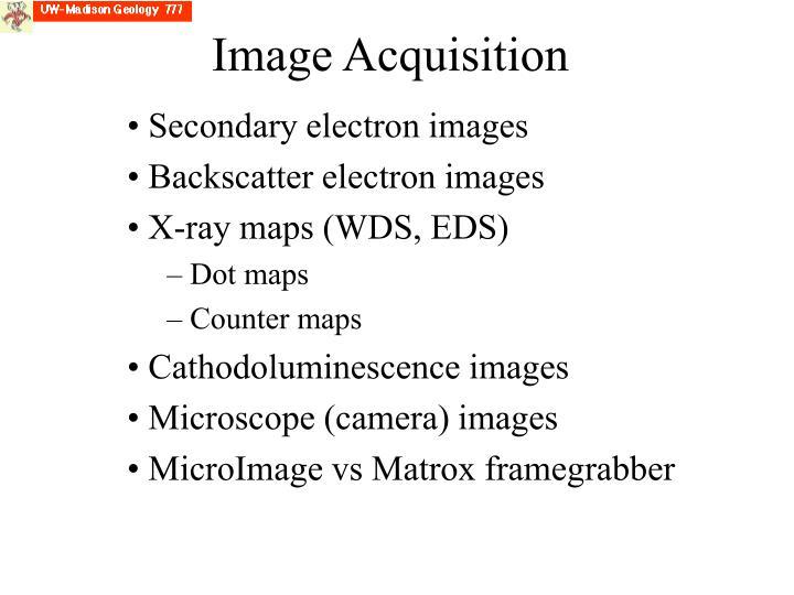 Image Acquisition