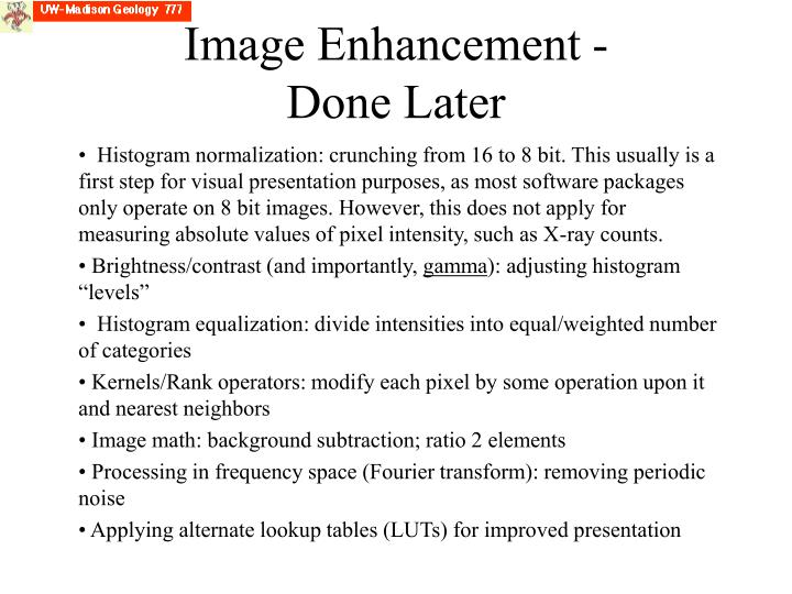 Image Enhancement - Done Later