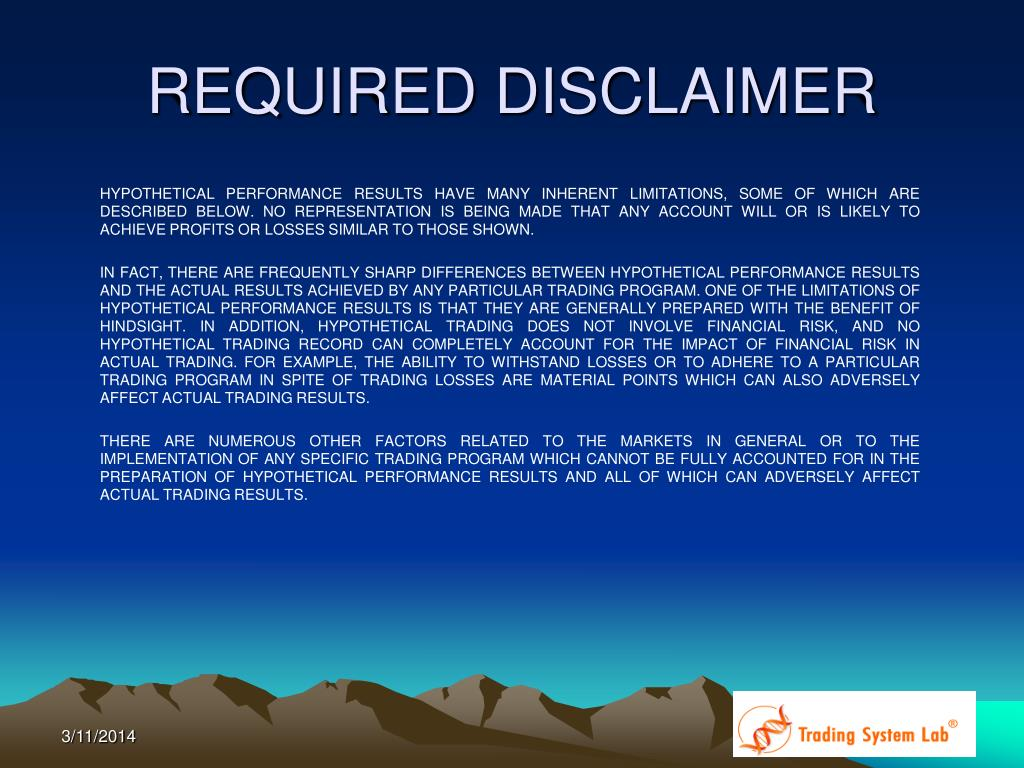 REQUIRED DISCLAIMER