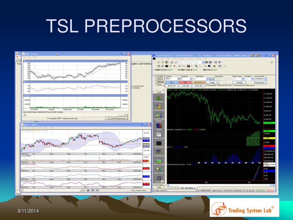 TSL PREPROCESSORS