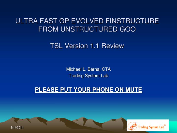 Ultra fast gp evolved finstructure from unstructured goo tsl version 1 1 review