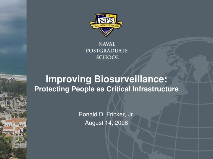 Improving biosurveillance protecting people as critical infrastructure