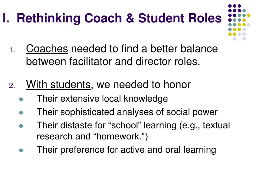 I.  Rethinking Coach & Student Roles