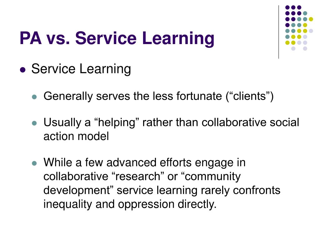 PA vs. Service Learning