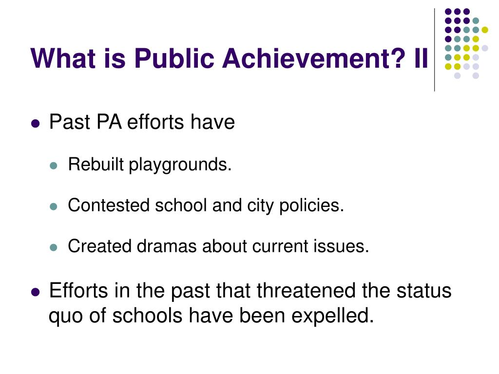 What is Public Achievement? II