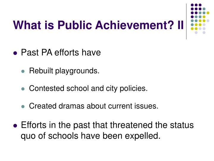 What is public achievement ii