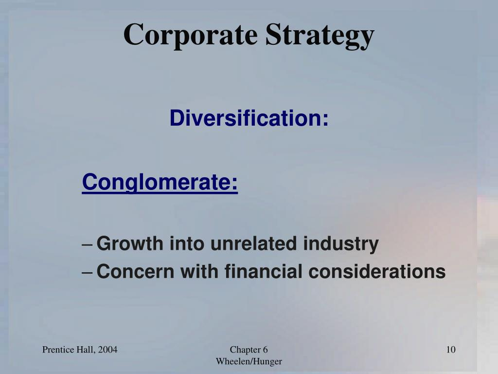 Chapter 10 corporate strategy diversification acquisitions and internal new ventures