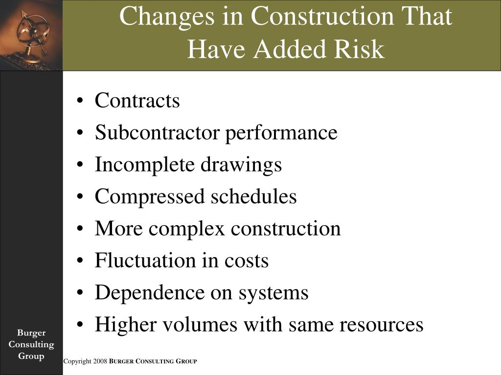 Changes in Construction That Have Added Risk