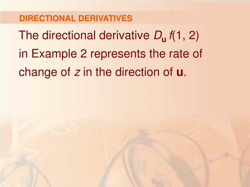 DIRECTIONAL DERIVATIVES