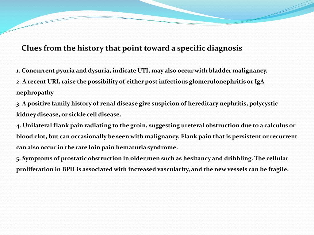 Clues from the history that point toward a specific diagnosis