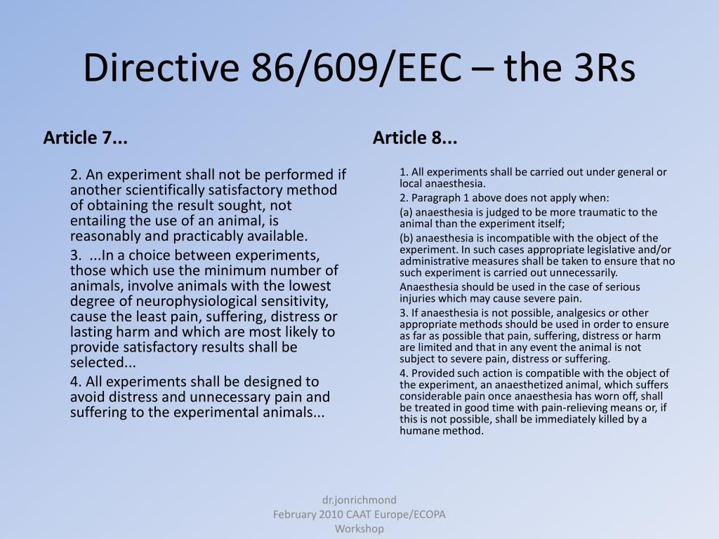 Directive 86/609/EEC – the 3Rs