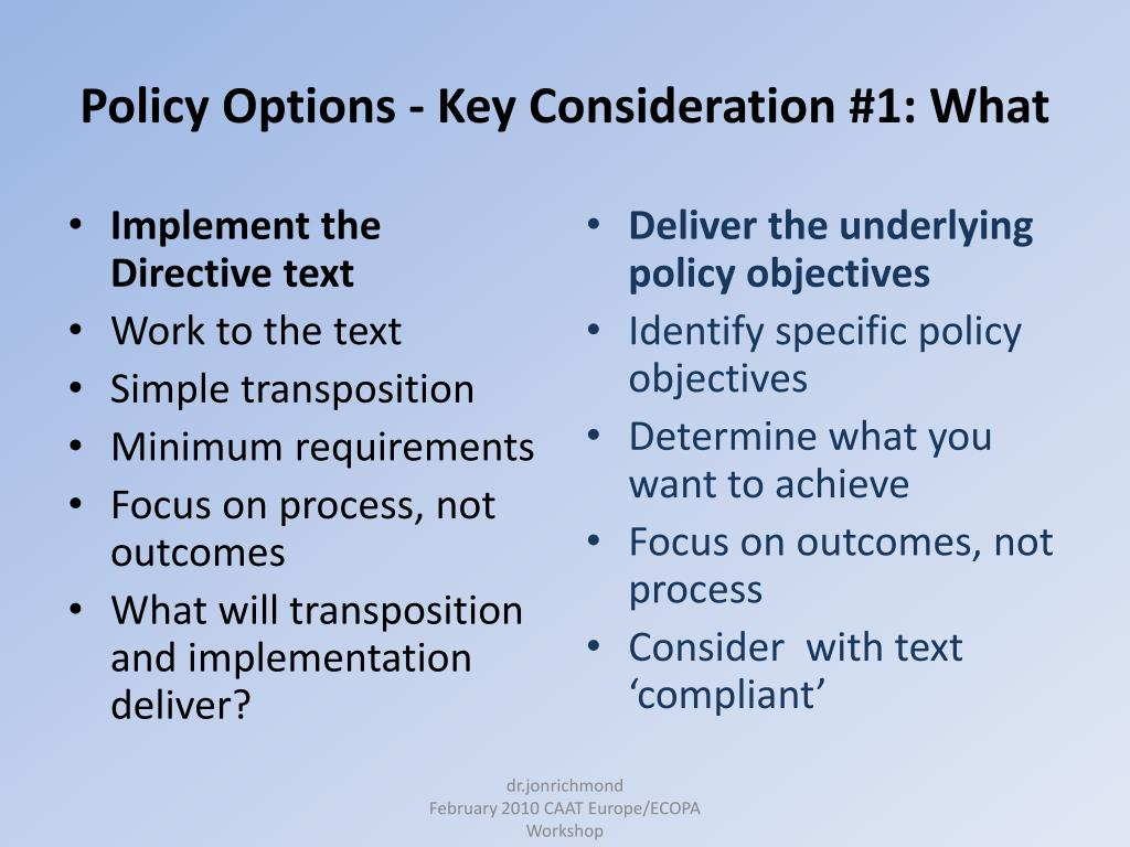 Policy Options - Key Consideration #1: What