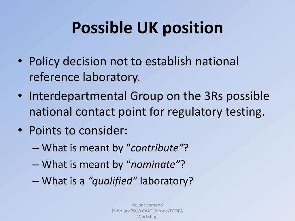 Possible UK position